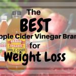 The Best Apple Cider Vinegar Brand for Weight Loss