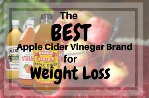 The Best Apple Cider Vinegar Brand for Weight Loss - Meal Prep For
