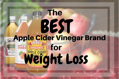 The Best Apple Cider Vinegar Brand For Weight Loss Meal Prep For Weight Loss