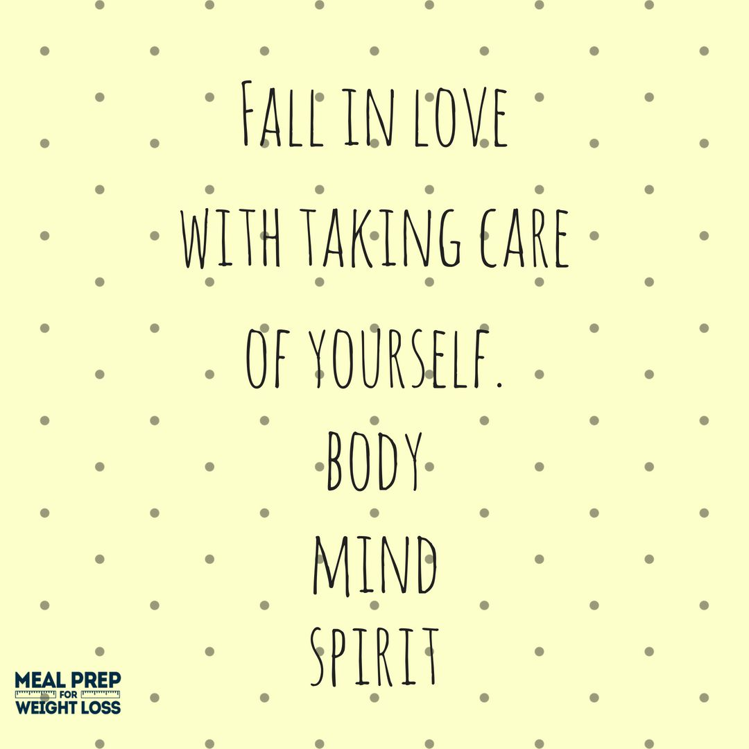 Fall in love with taking care of yourself. Body. Mind. Spirit